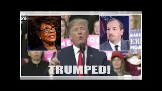 ICYMI-Watch-President-Trump-SKEWER-Maxine-Waters-and-Chuck-Todd