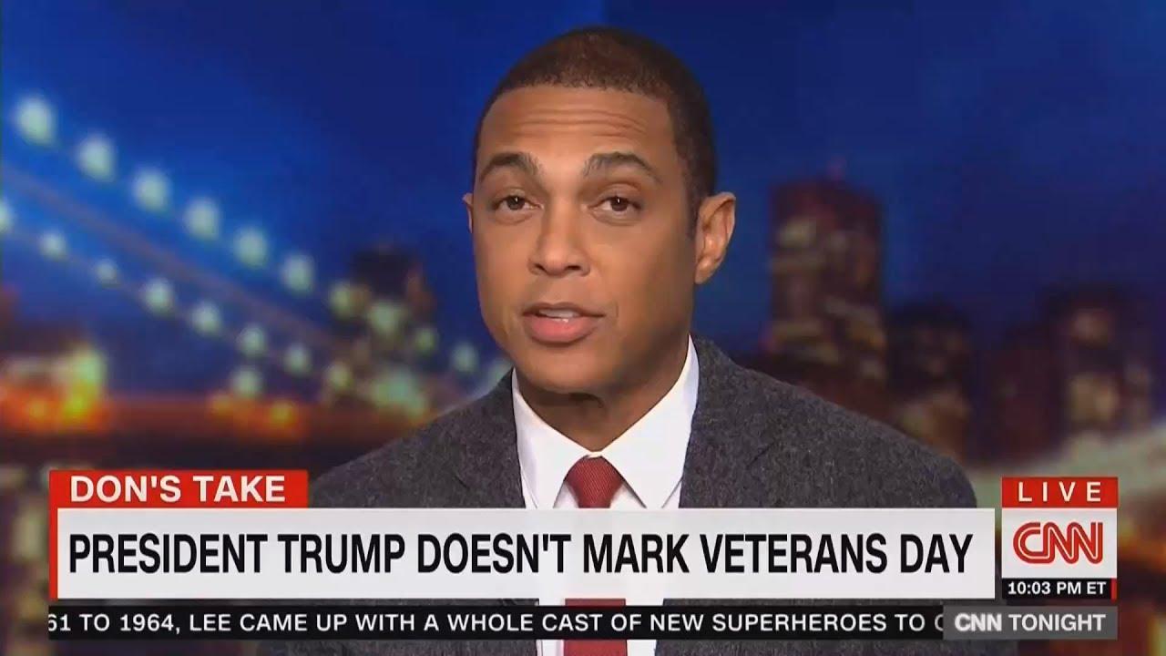CNN-Don-Lemon-Reveals-President-TRUMP-Doesnt-Mark-Veterans-Day