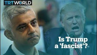 London-Mayor-compares-US-President-Trump-to-20th-century-fascists