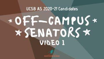 Off-Campus-Senators-Part-1-of-2-2020-UCSB-AS-Elections