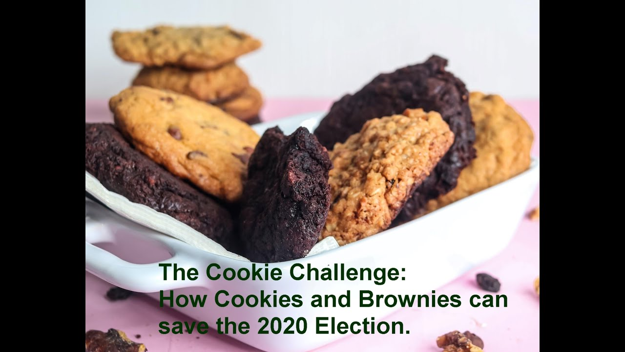 The-Cookie-Challenge-How-Cookies-and-Brownies-can-save-the-2020-Election.