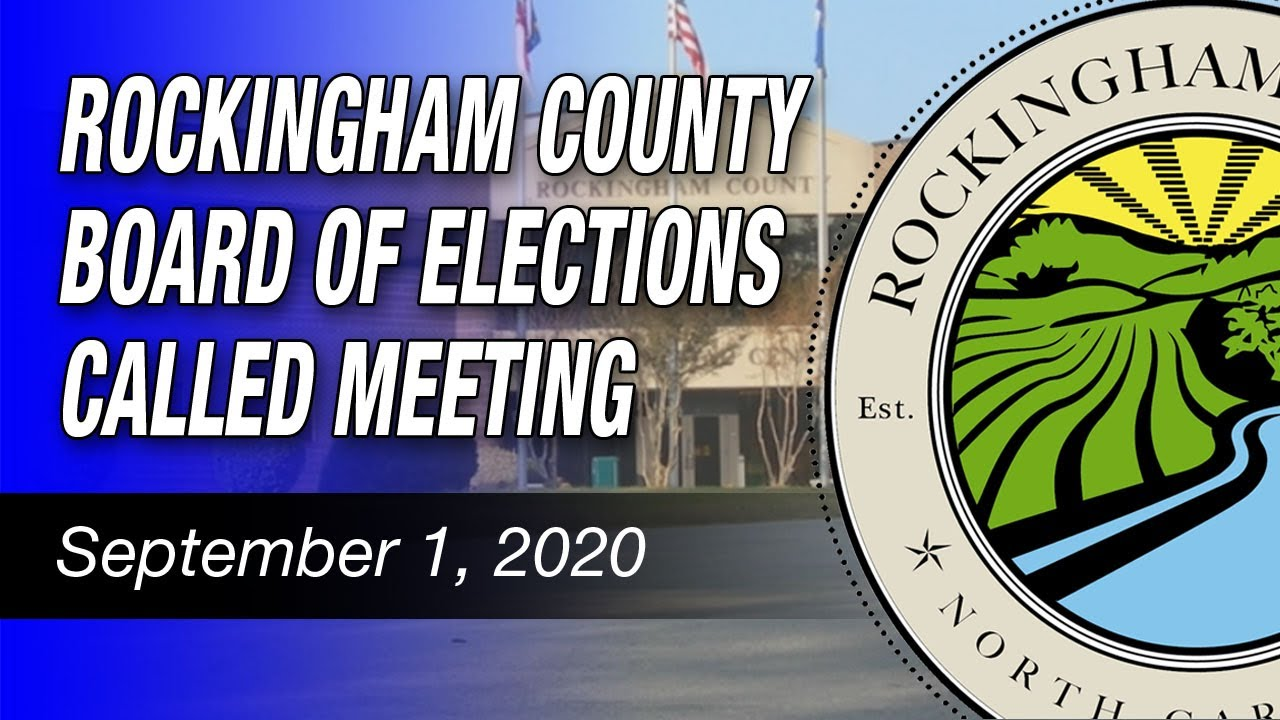 September-1-2020-Rockingham-County-Board-Of-Elections-CALLED-Meeting